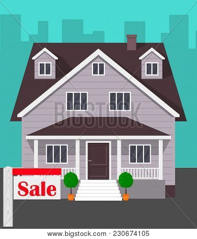 House For Sale. The House And Sign In The Foreground With The Information. Vector Illustration In Fl
