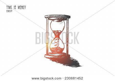 Time Is Money Concept. Hand Drawn Hourglass As Symbol Of Time And Finance. Coins Inside Of Clock Iso