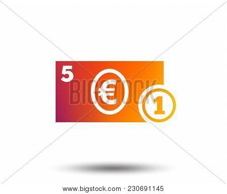 Cash Sign Icon. Euro Money Symbol. Eur Coin And Paper Money. Blurred Gradient Design Element. Vivid