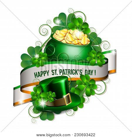 Patrick Day Card With Ribbon, Leprechaun Hat, Pot Full Of Coins And Clover Leaves. St. Patricks Day