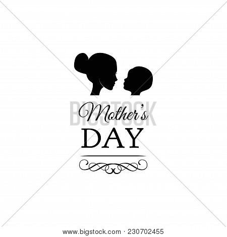 Beautiful Concept Greeting Card For Mom Day Celebration. Mother With Child, Baby, Kid Silhouettes. V