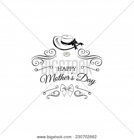 Happy Mothers Day Greeting Card. Wide-brimmed Hat, Bow And Lips. Vector Illustration. Isolated On Wh