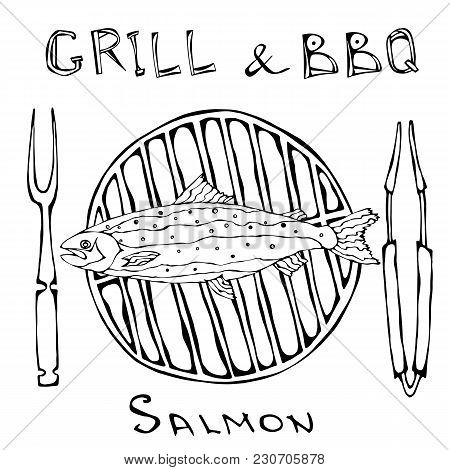 Bbq And Grill Logo. Salmon On A Barbeque Grill. With Fork And Tongs. Seafood Logo. Sea Restaurant Me