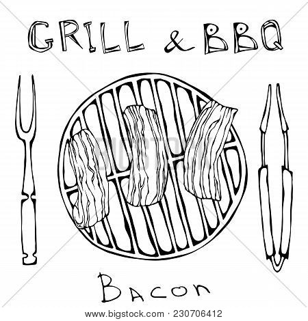 Bbq And Grill Logo. Fried Bacon On A Barbeque Grill. Roasted Pork Slises. With Fork And Tongs. Resta
