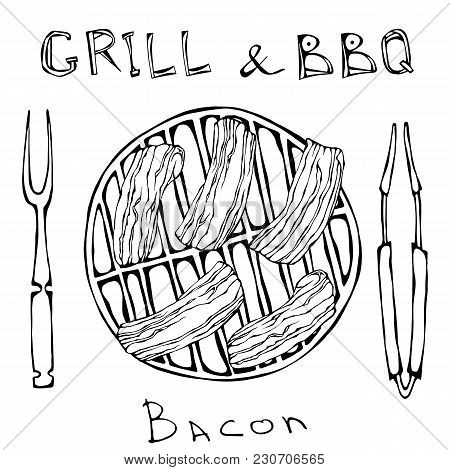 Bbq And Grill Logo. Bacon On A Barbeque Grill. Roasted Pork Slises. With Fork And Tongs. Restaurant