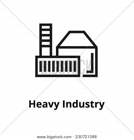 Heavy Industry Thin Line Icon. Icon For Web And User Interface