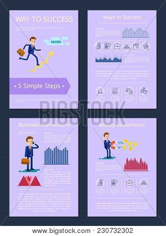 Way To Success And Business Connections, Money Investments Posters With Sample Text And Icon Of Man