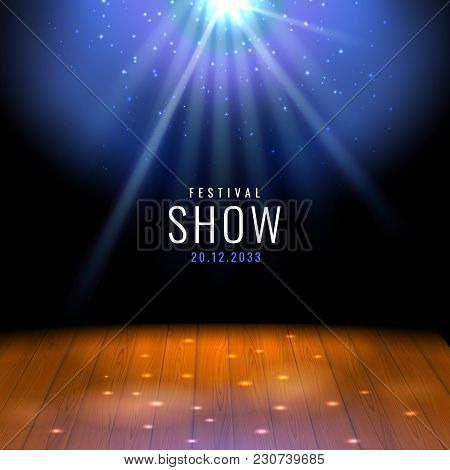 Realistic Theater Wooden Stage Or Floor With Spotlight Vector Festive Template With Lights And Scene