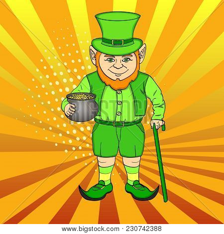 Leprechaun Pop Art. Happy St. Patrick Holds A Cauldron Full Of Gold Coins In His Hands. Imitation Co