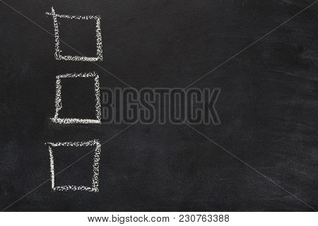 Three Empty Checkboxes On Blackboard. Checklist Template Drawn With Chalk. Choice, Analisys, Vote Co
