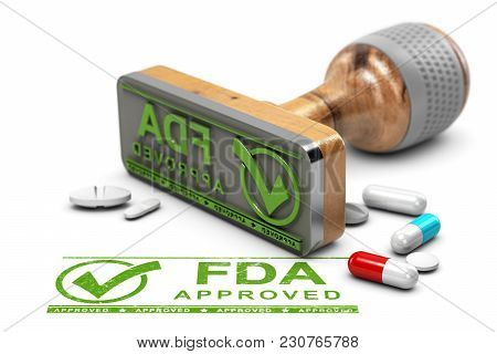 Drugs Approval Concept. Rubber Stamp With The Text Fda Approved And Pills Over White Background. 3d