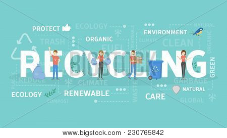 Recycling Concept Illustration. Idea Of Environment Protection.