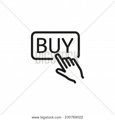 Line Icon Of Hand Pushing Buy Button. Online Shopping, Online Store, Advertisement. E-commerce Conce