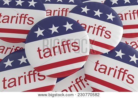 Usa Politics News Badges: Pile Of Tariffs Buttons With Us Flag, 3d Illustration