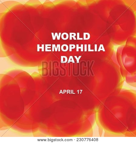Banner For World Hemophilia Day Imitation Of Human Blood Plasma