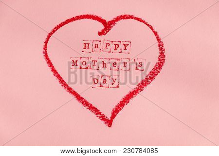 Happy Mother Day Write On Pink Paper Sheet In Red Heart