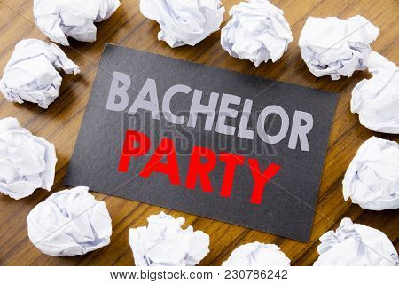 Hand Writing Text Caption Showing Bachelor Party. Business Concept For Stag Fun Celebrate Written On