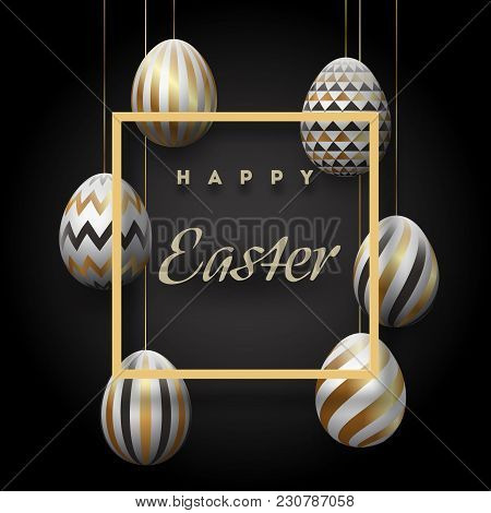 The Composition Of Easter Eggs. Festive Background On A Black Background, White-golden Easter Eggs.t
