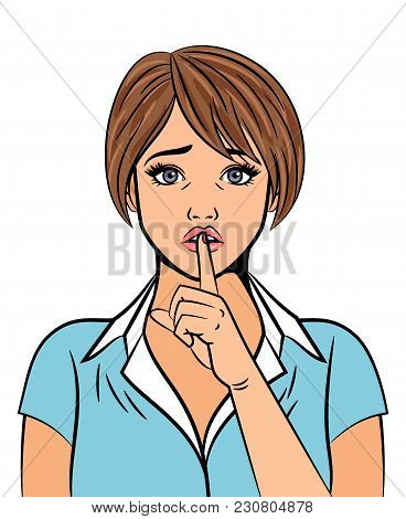 Beautiful Woman With Finger On Her Lips In Silent Sign On White Background, Vector Illustration