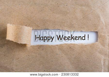 Happy Weekend. Message Happy Weekend In Torn Envelope.