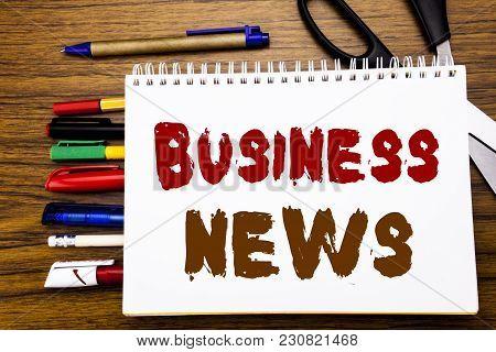 Word, Writing Business News. Business Concept For Modern Online News Written On Notebook, Wooden Bac