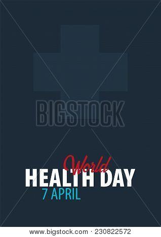 World Health Day. 7 April. Medical Banner. Vector Illustration