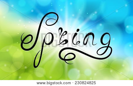 Spring Lettering, Calligraphic Text On Light Glowing Background, Headline Pattern - Illustration Vec