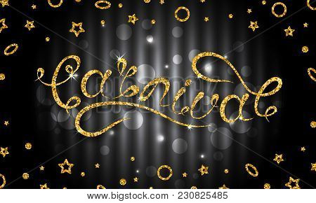 Carnival Lettering Design, Calligraphic Typography. Glitter Pattern For Party - Illustration Vector