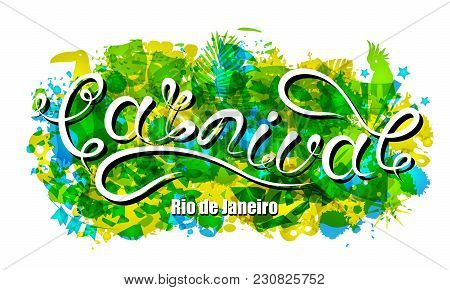 Carnival Lettering For Rio De Janeiro, Background Colors Of The Brazilian Flag. Calligraphy Text For