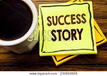 Handwritten Text Showing Success Story. Business Concept For Inspiration Motivation Written On Stick