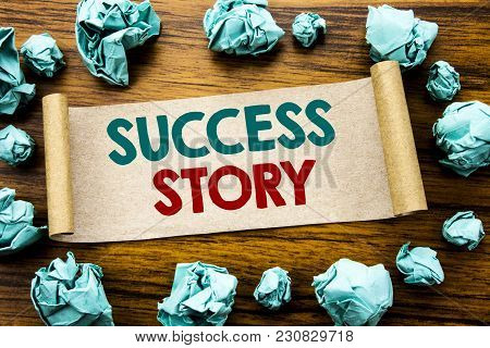 Word, Writing Success Story. Business Concept For Inspiration Motivation Written On Sticky Note Pape