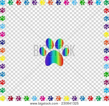 Rainbow Animal Paw Print Sign Framed With Multicolored Paw Prints Track Square Border Isolated On Tr
