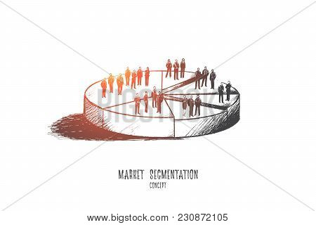 Market Segmentation Concept. Hand Drawn Illustration Of A Pie Chart. Sectors With Different People I