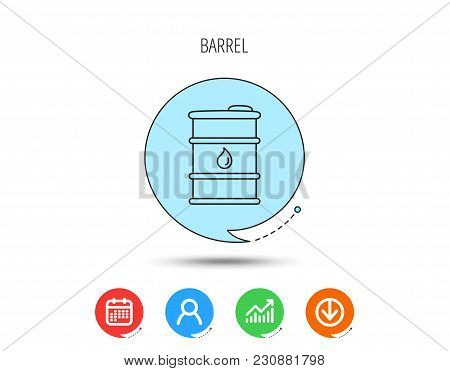 Barrel Of Oil Icon. Cask With Water Drop Sign. Fuel Symbol. Calendar, User And Business Chart, Downl