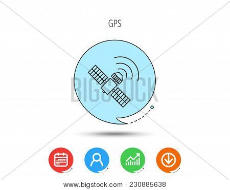Gps Icon. Satellite Navigation Sign. Calendar, User And Business Chart, Download Arrow Icons. Speech