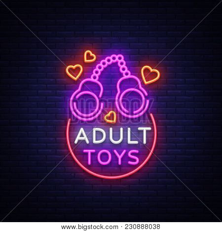 Adult Toys Logo In Neon Style. Design Template, Sex Shop Neon Signs, Light Banner On The Theme Of Th