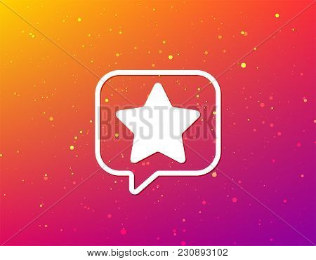 Star Icon. Favorite Or Best Sign. Web Ranking Symbol. Soft Color Gradient Background. Speech Bubble