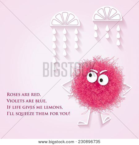 Funny  Banner With Fluffy Pink Creature And Lyrics Message, Vector