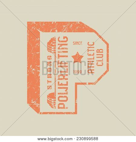 Emblem Of The Powerlifting Club. Graphic Design For T-shirt.  Orange Print On Gray  Background
