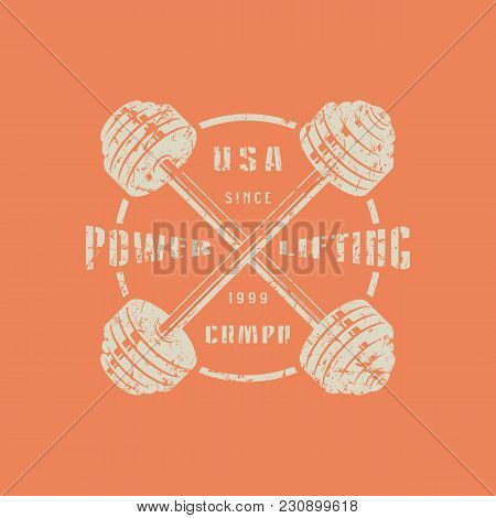 Emblem Of The Powerlifting Club With Crossed Barbells. Graphic Design For T-shirt.  Gray Print On Or