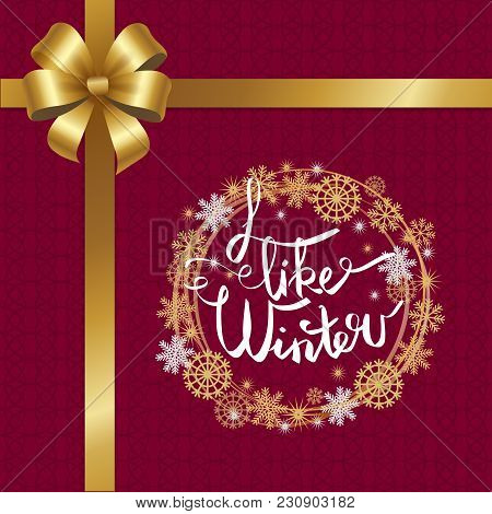 I Like Winter Poster With Decor Bow And Ribbon In Left Up Corner, Decorated By Frame Made Of Silver