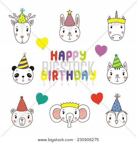 Set Of Hand Drawn Portraits Of Cute Animals In Party Hats, With Balloons In The Shape Of Letters Spe