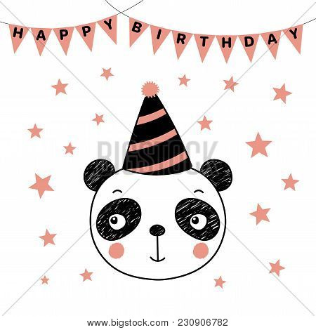 Hand Drawn Vector Portrait Of A Cute Funny Panda In Party Hat, With Text Happy Birthday. Isolated Ob