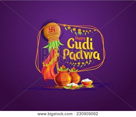 Vector Festive Illustration. Hindu New Year Celebration For Marathas And Konkani Gudi Padwa. Transla