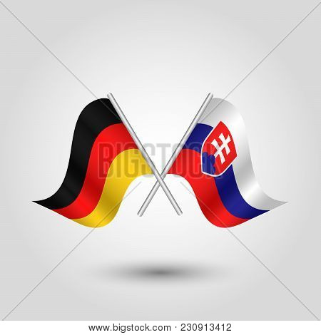 Vector Two Crossed German And Slovak Flags On Silver Sticks - Symbol Of Germany And Slovakia