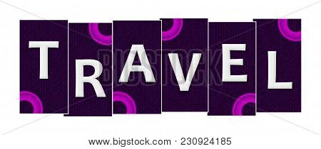 Travel Text Written Over Purple Pink Background.