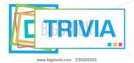 Trivia Text Written Over Colorful Horizontal Background.