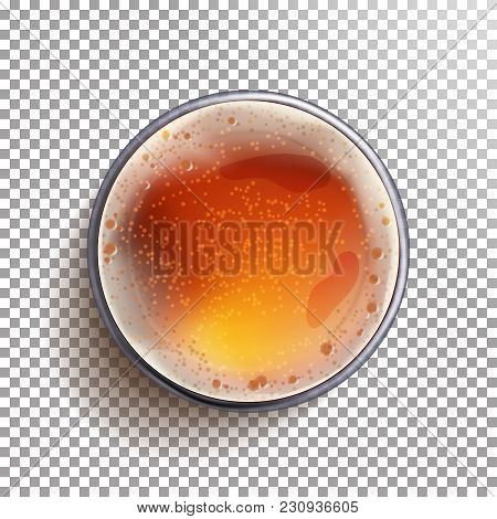 Beer Glass Top View Vector. Drink In A Glass. Alcohol Drink Realistic Isolated Illustration