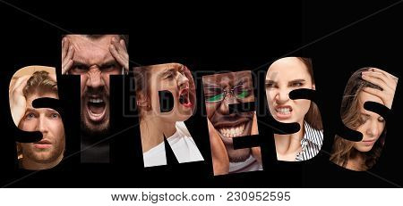 Word Stress Composed Of Anxious Worried Stressed Faces Of Men And Women On Black. The Collage Of Fac