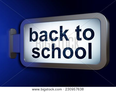 Education Concept: Back To School On Advertising Billboard Background, 3d Rendering